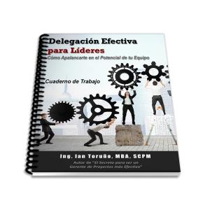 Cuaderno de Trabajo - Delegación Efectiva para Líderes